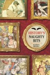 History's Naughty Bits - Karen Dolby