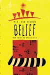 Belief: Book Two of the Vanilla Cycle - M.H. Van Keuren