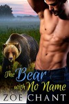 The Bear With No Name: A BBW Bear Shifter Paranormal Romance - Zoe Chant