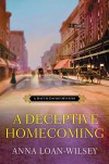 A Deceptive Homecoming (A Hattie Davish Mystery) - Anna Loan-Wilsey