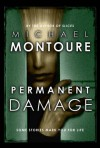 Permanent Damage - Michael Montoure