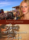 Spur of the Moment Bride - Anne Greene