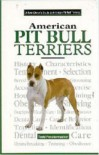 A New Owner's Guide to the American Pit Bull Terriers (JG Dog) - Todd Fenstermacher