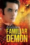 Familiar Demon (Familiar Love #2) - Amy Lane
