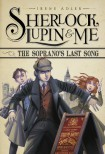 The Soprano's Last Song (Sherlock, Lupin, and Me) - Irene Adler,  Iacopo Bruno