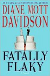 Fatally Flaky (Goldy Bear Culinary Mystery, Book 15) - Diane Mott Davidson