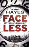 Faceless: Der Tod hat kein Gesicht - Thriller - Terry Hayes
