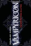 Vampyricon 1: Priester des Blutes - Douglas Clegg