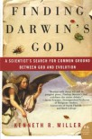 Finding Darwin's God: A Scientist's Search for Common Ground Between God and Evolution (P.S.) - Kenneth R. Miller