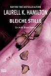 Bleiche Stille - Laurell K. Hamilton