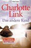 Das andere Kind: Roman - Charlotte Link