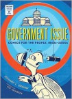 Government Issue: Comics for the People, 1940s-2000s - Richard L. Graham,  Sid Jacobson