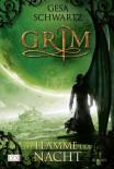 Grim 03: Die Flamme der Nacht - Gesa Schwartz