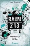 Harmlose Hölle: Raum 213 - Amy Crossing
