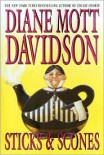 Sticks and Scones (Goldy Bear Culinary Mystery, Book 10) - Diane Mott Davidson