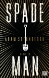 Spademan: Thriller - Adam Sternbergh