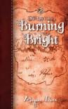 Burning Bright - Megan Derr