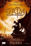 Grim: Das Siegel des Feuers - Gesa Schwartz