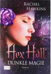 Hex Hall 2: Dunkle Magie - Rachel Hawkins