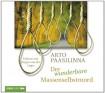 Der wunderbare Massenselbstmord von Arto Paasilinna Ausgabe 1 (2013) - Arto Paasilinna
