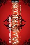 Vampyricon 2: Die kalte Königin - Douglas Clegg