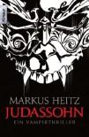 Judassohn: Ein Vampirthriller (Knaur TB) - Markus Heitz