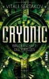 Cryonic: Bruderschaft des Kreuzes (Cryonic 2) - Vitali Sertakov