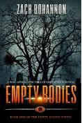 Empty Bodies: A... - Zach Bohannon