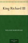 King Richard II... - William Shakespeare