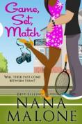 Game, Set, Matc... - Nana Malone