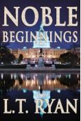 Noble Beginning... - L.T. Ryan