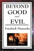 Beyond Good and... - Friedrich Nietzsche, ...