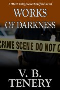 Works of Darkne... - V. B. Tenery