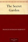 The Secret Gard... - Frances Hodgson Burn...