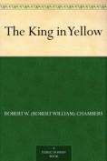 The King in Yel... - Robert W. Chambers