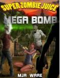 Super Zombie Ju... - MJ Ware