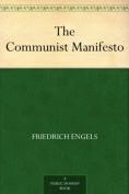 The Communist M... - Friedrich Engels, Ka...