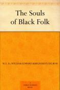 The Souls of Bl... - W.E.B. Du Bois