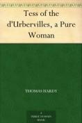 Tess of the d'U... - Thomas Hardy