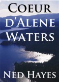 Coeur d'Alene Waters Ned Hayes