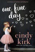 One Fine Day (Hazel Green Book 1) - Cindy Kirk
