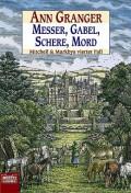 Messer, Gabel, Schere, Mord: Mitchell & Markbys vierter Fall - Ann Granger,Axel Merz
