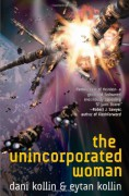 The Unincorporated Woman - Dani Kollin,Eytan Kollin