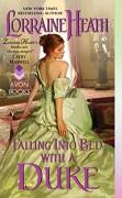 Falling Into Bed with a Duke (Hellions of Havisham) - Lorraine Heath