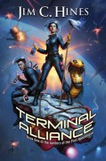 Terminal Alliance (Janitors of the Post-Apocalypse) - Jim C. Hines