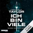 Ich bin viele: Bobiverse 1 - Deutschland Random House Audio,Dennis Taylor,Simon Jäger