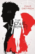 The Love Interest - Cale Dietrich