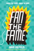 Fan the Fame - Anna Priemaza