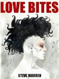 Love Bites - Steve Warren