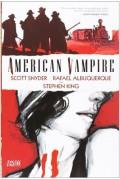 American Vampire #1 - Stephen King,Scott Snyder,Rafael Albuquerque